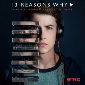 13 Reasons Why – Soundtrack – Vinyle